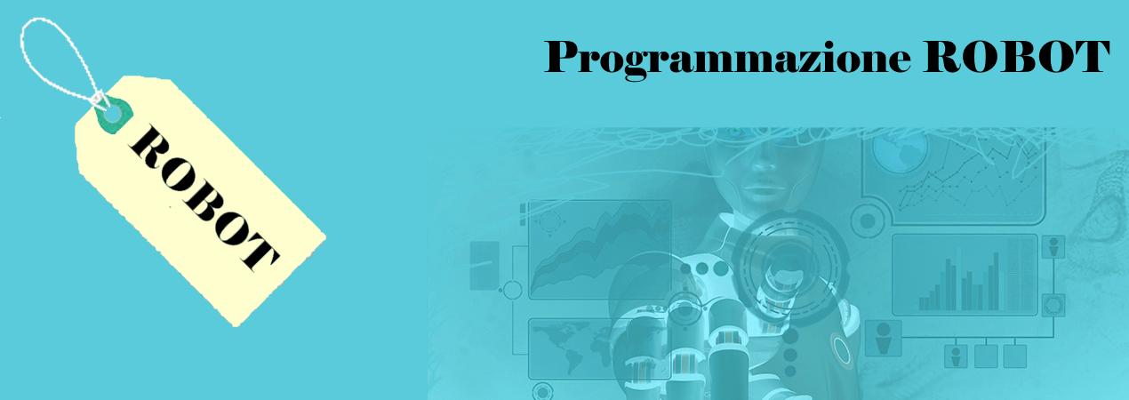 Programmazione ROBOT / ROBOT Programming